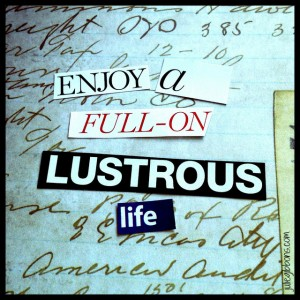 Lustrous Life