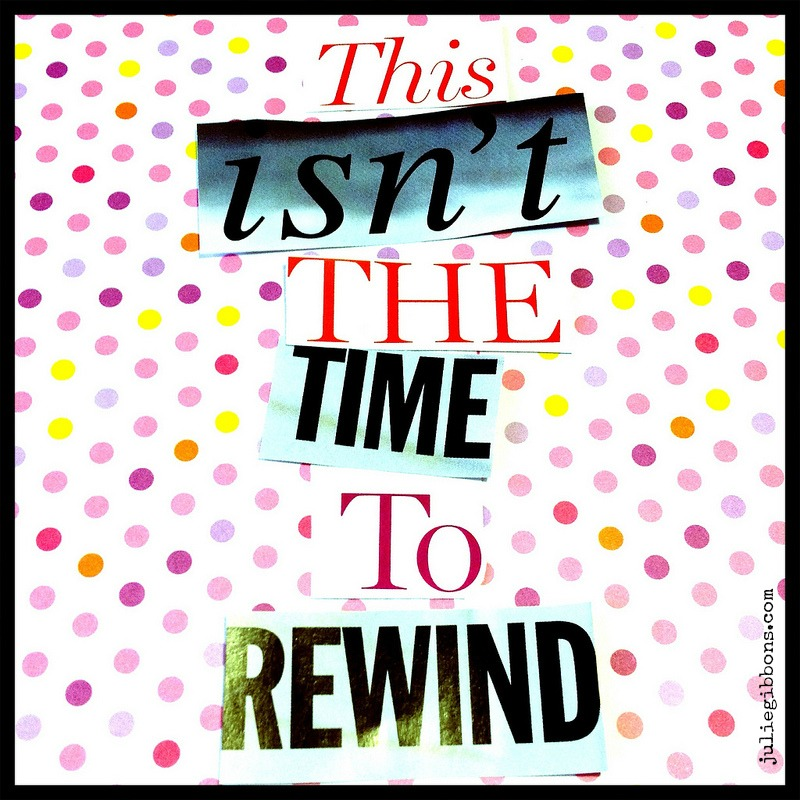 no time to rewind