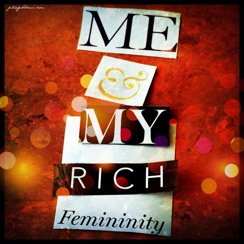 Rich Femininity