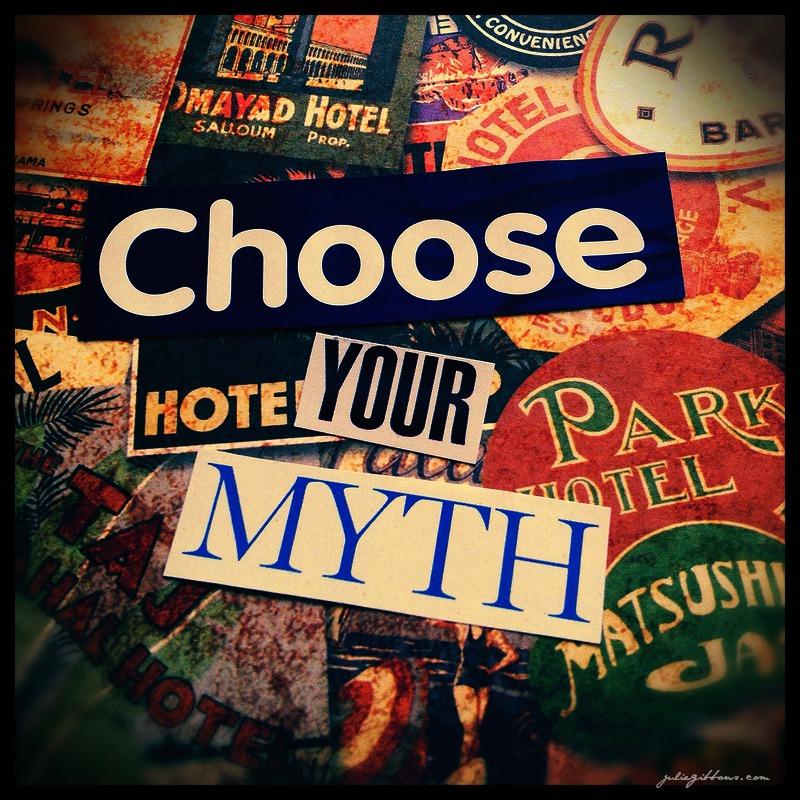 Choose Your Myth