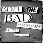 Edit the Bad Memoir