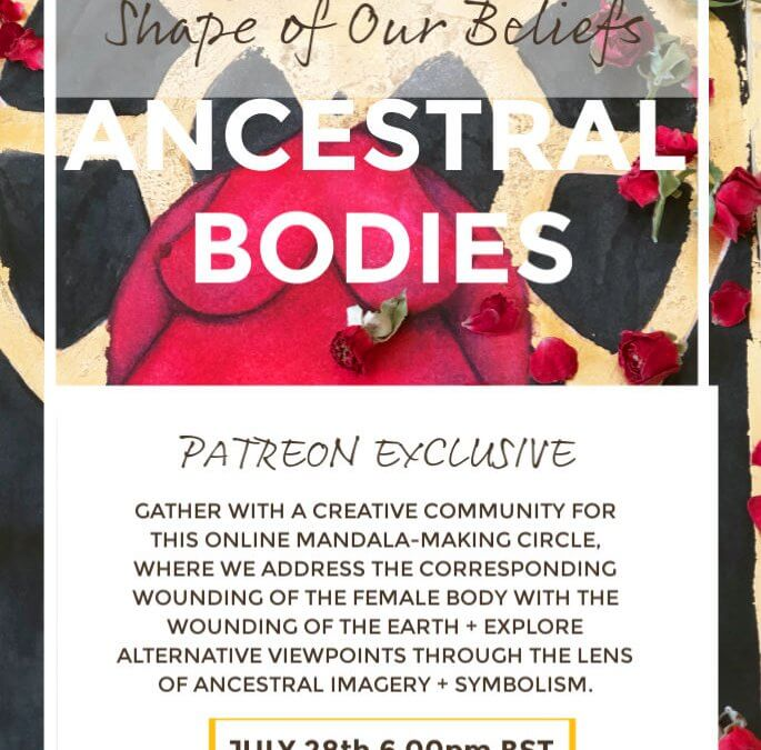 Flyer for Ancestral Bodies Patreon Event
