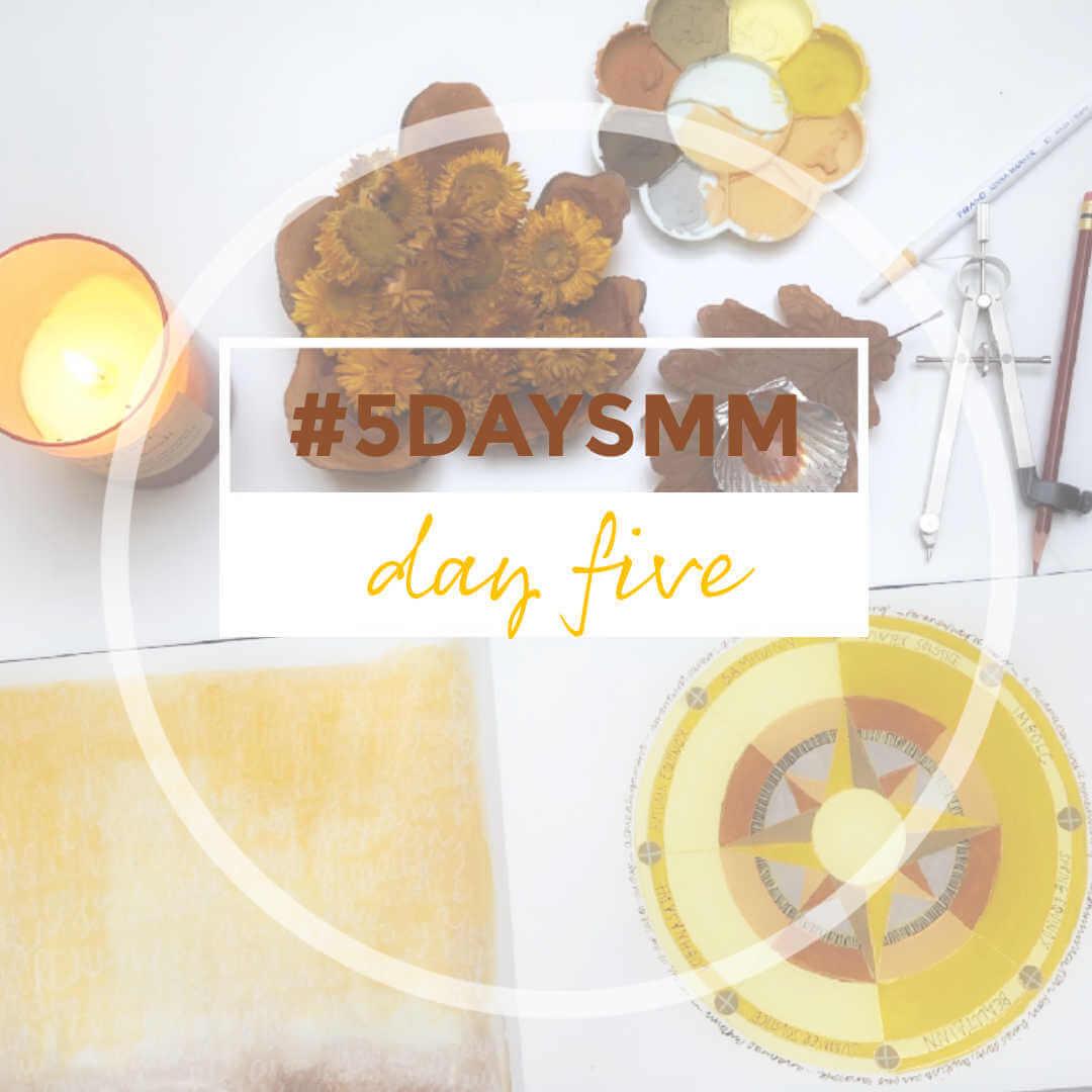 DAY 5 5DAYSMM