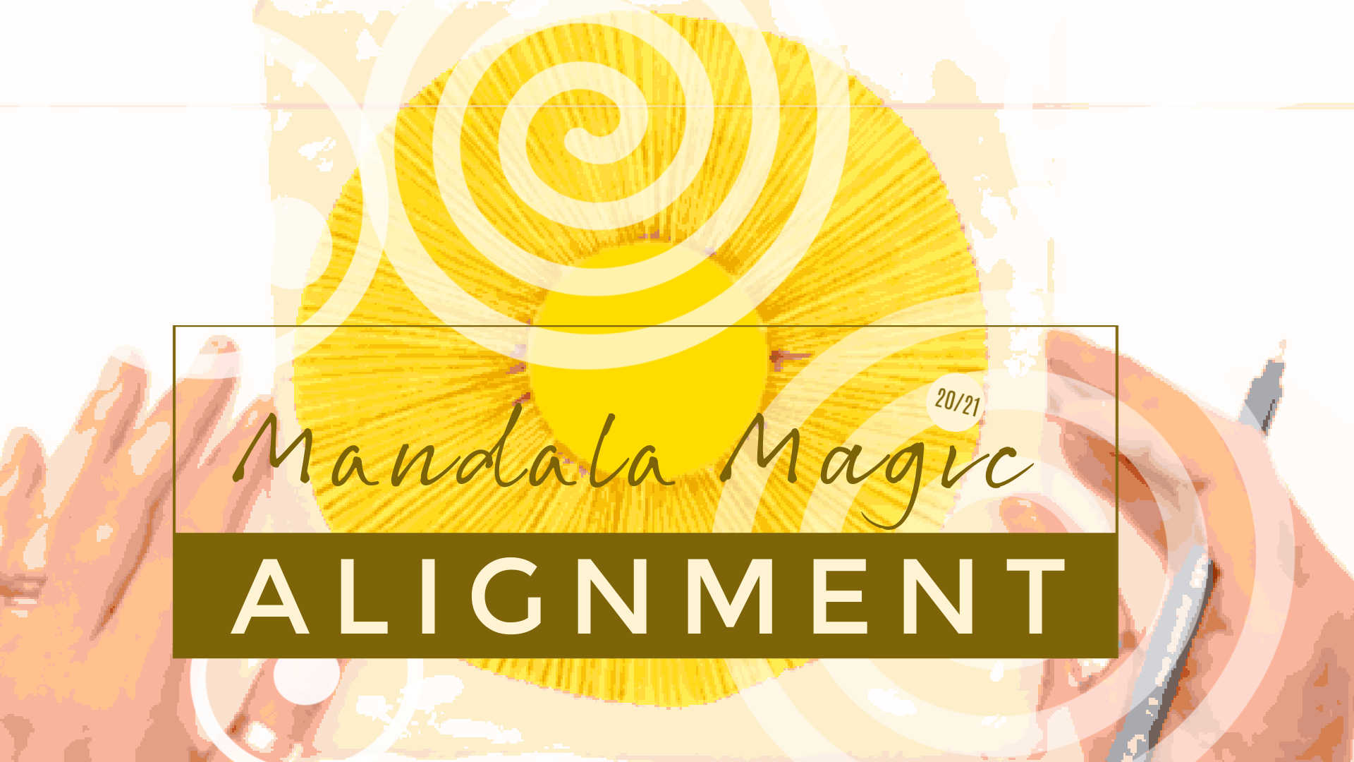 Mandala Magic Alignment 202021