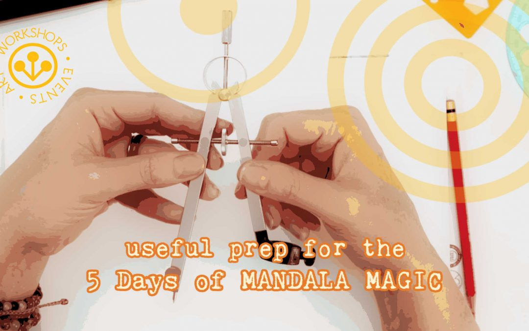 Hints and Tips on Compasses + Useful Stencils for Mandala Making (for participants of the 5 Days of Mandala Magic event)